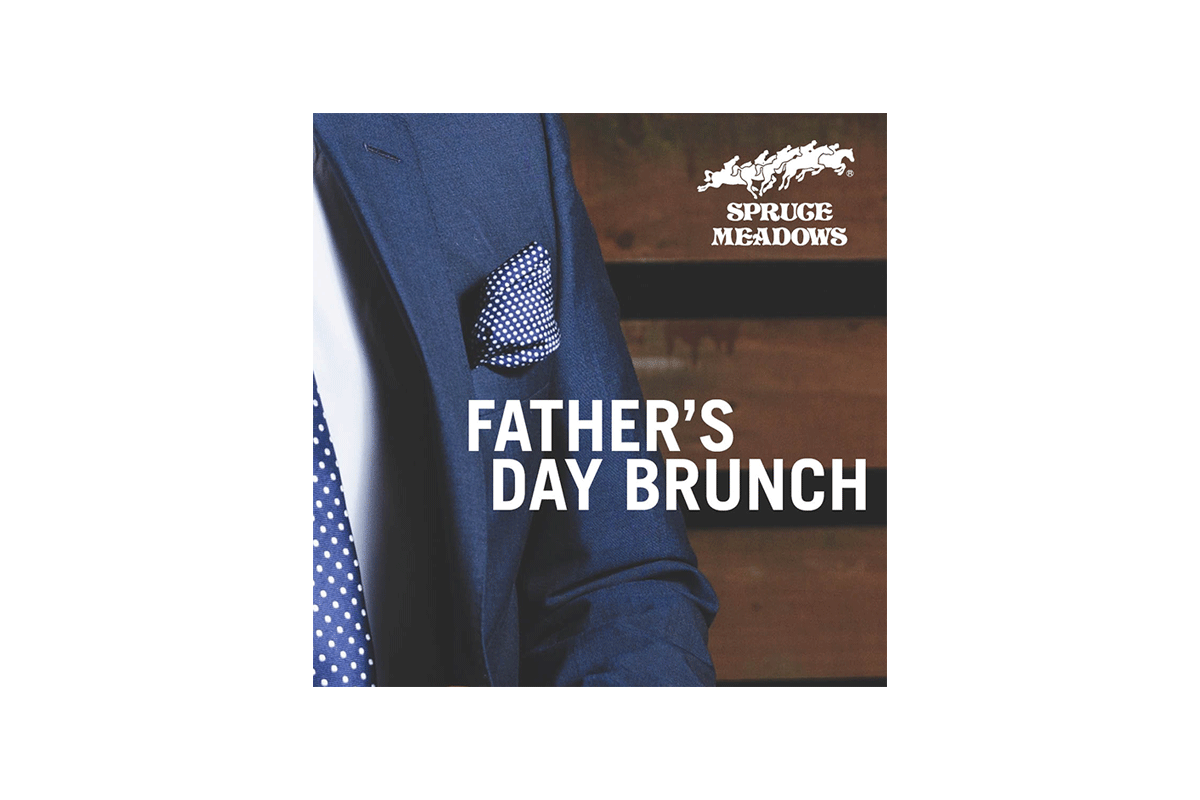 Father's day at Spruce Meadows (sold out)